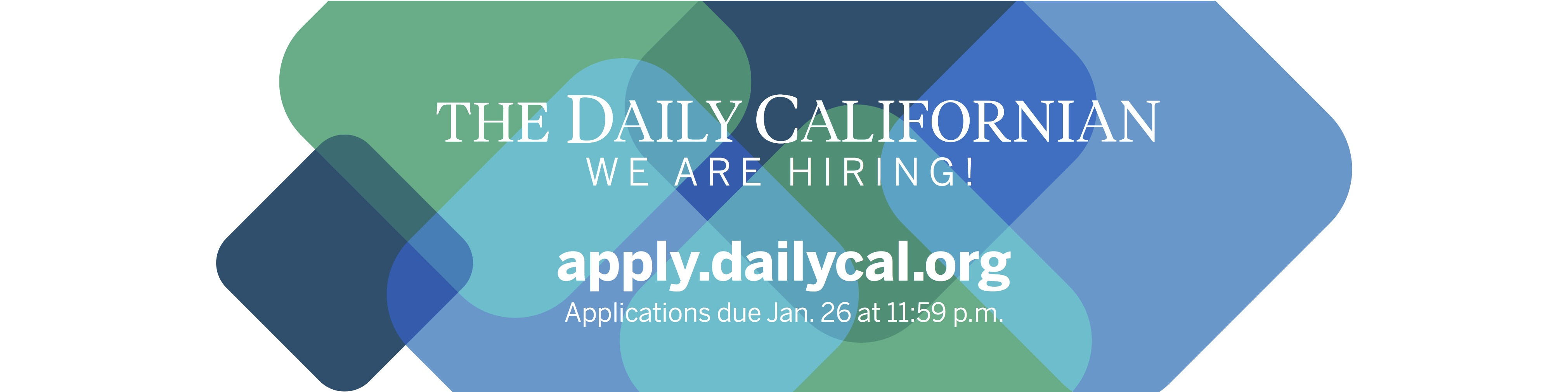 The Daily Californian is hiring! Apply today at apply.dailycal.org.