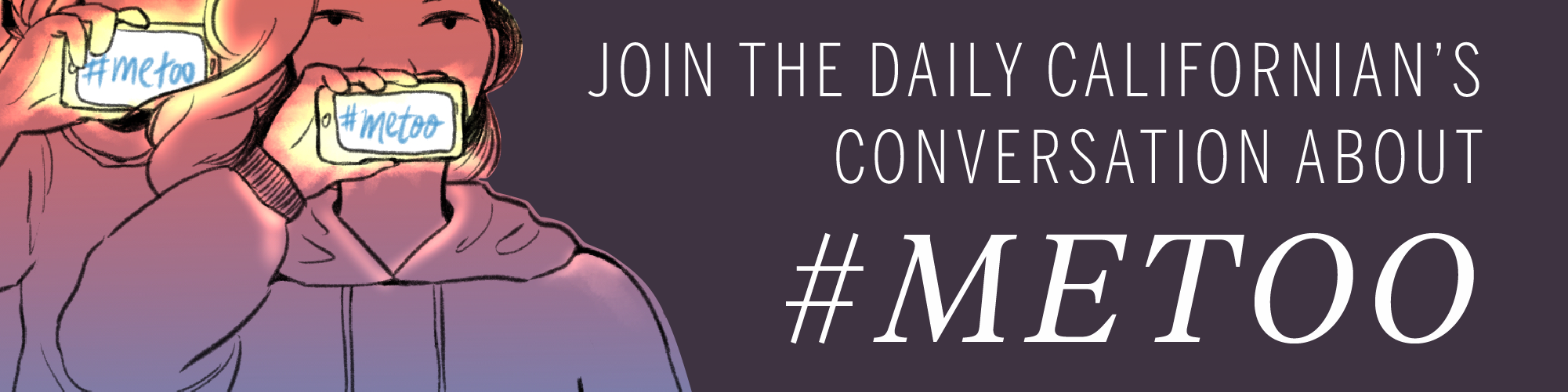 Join The Daily Californian's conversation about #MeToo