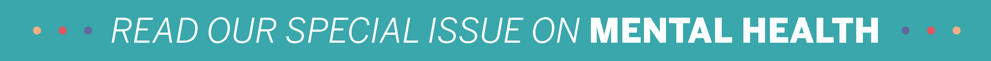 Read our special issue on mental health